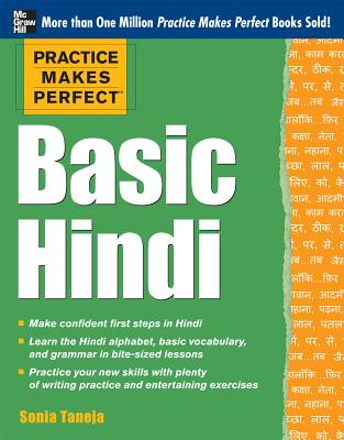Practice Makes Perfect Basic Hindi By Taneja, Sonia