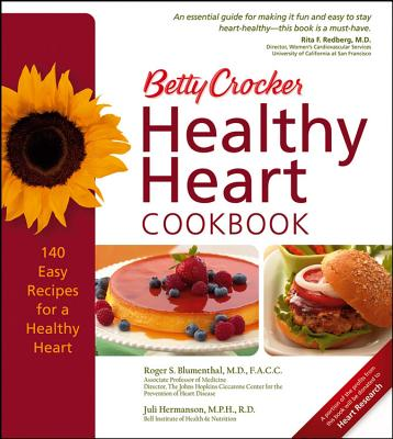 Betty Crocker Healthy Heart Cookbook By Olerud, Cheri A. (EDT)/ Crocker, Betty (EDT)